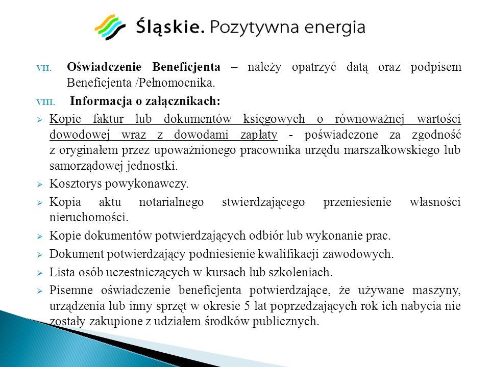 Oświadczenie Beneficjenta – należy opatrzyć datą oraz podpisem Beneficjenta /Pełnomocnika.