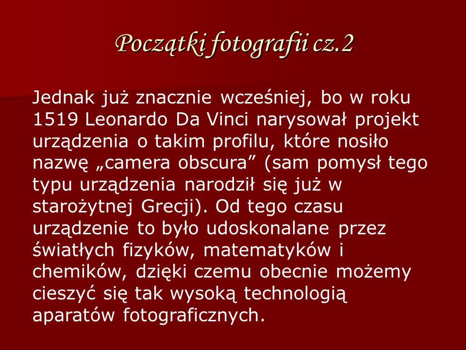 Początki fotografii cz.2