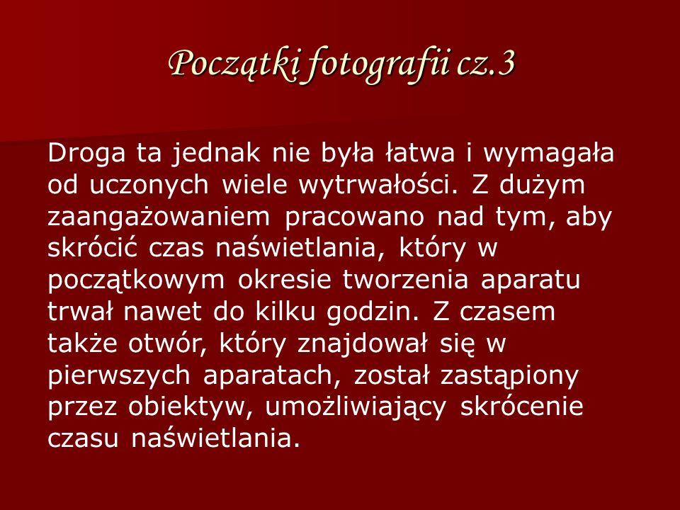 Początki fotografii cz.3