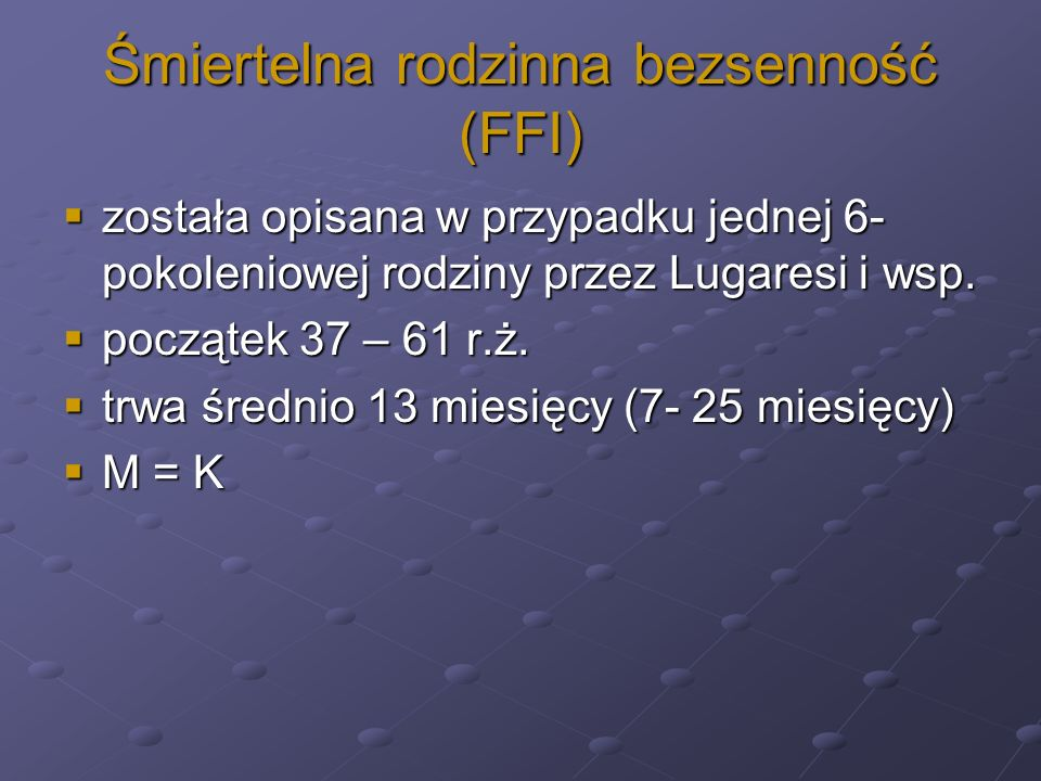Śmiertelna rodzinna bezsenność (FFI)