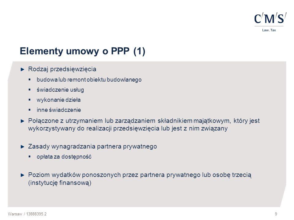 Elementy umowy o PPP (1) Rodzaj przedsięwzięcia