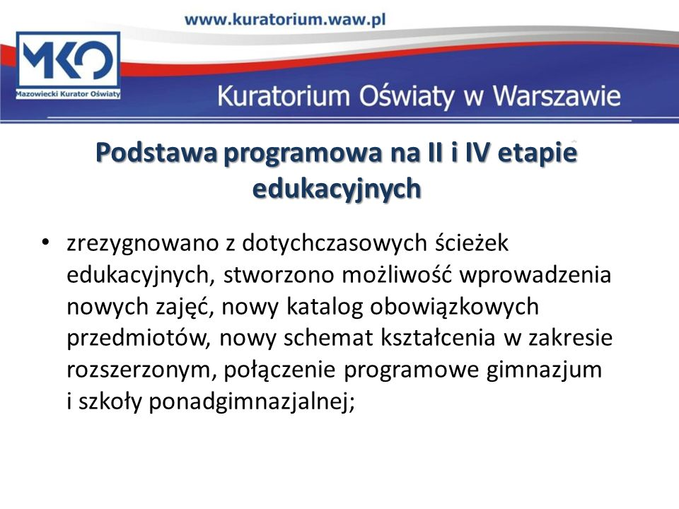 Podstawa programowa na II i IV etapie edukacyjnych