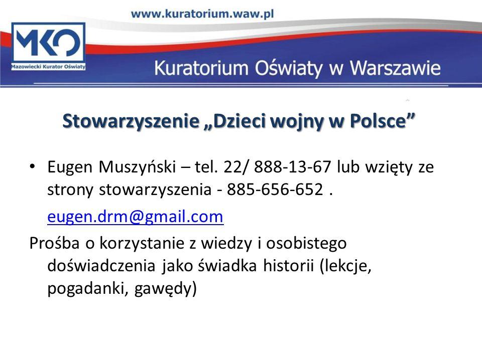 """Stowarzyszenie """"Dzieci wojny w Polsce"""