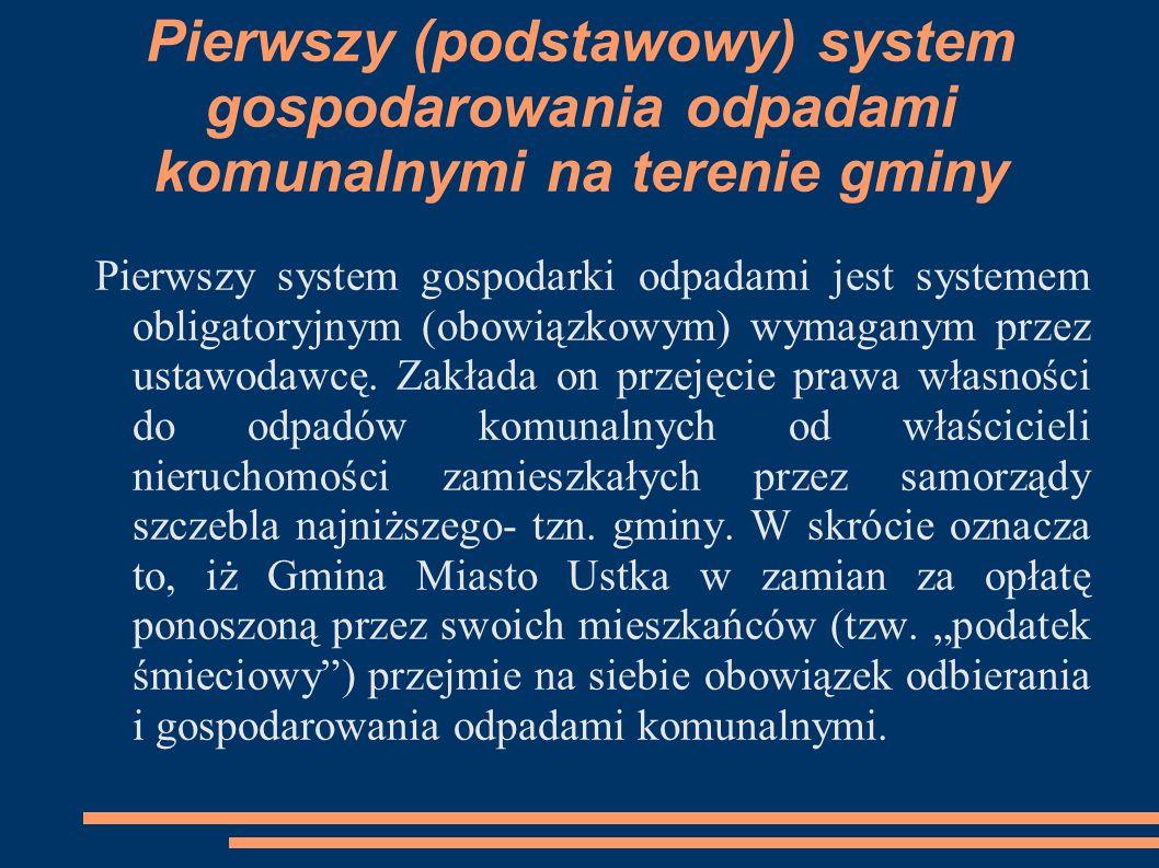 Pierwszy (podstawowy) system gospodarowania odpadami komunalnymi na terenie gminy