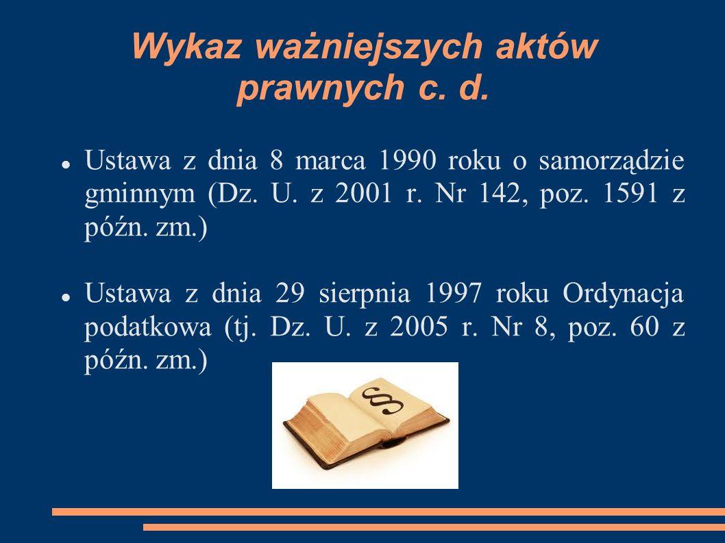 Wykaz ważniejszych aktów prawnych c. d.