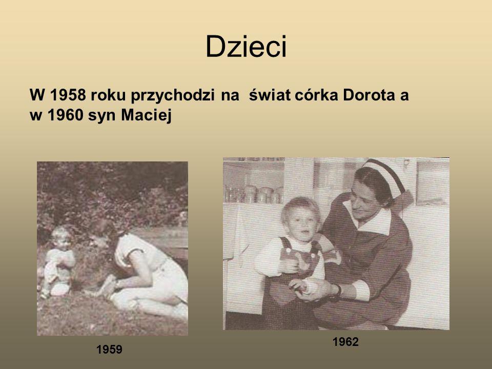 Dzieci W 1958 roku przychodzi na świat córka Dorota a