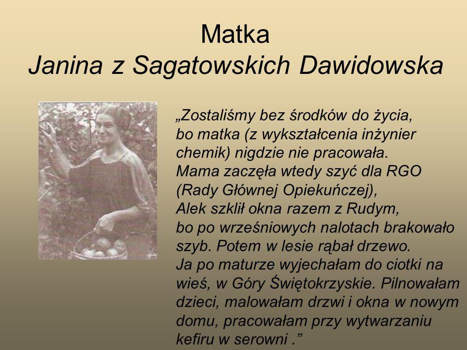 Matka Janina z Sagatowskich Dawidowska