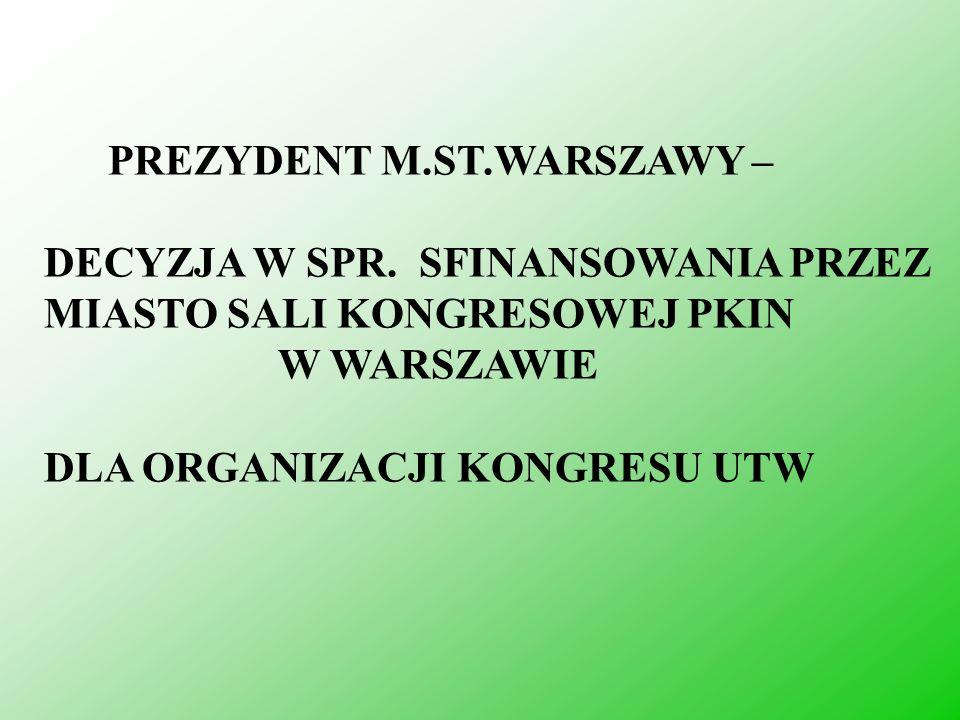 PREZYDENT M.ST.WARSZAWY –
