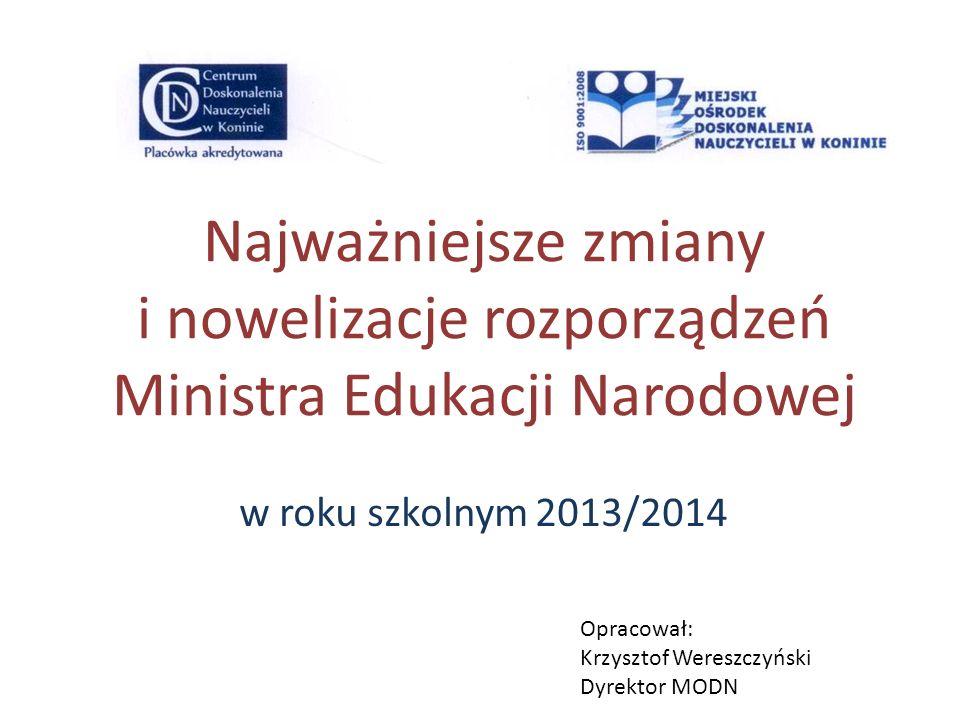 Najważniejsze zmiany i nowelizacje rozporządzeń Ministra Edukacji Narodowej