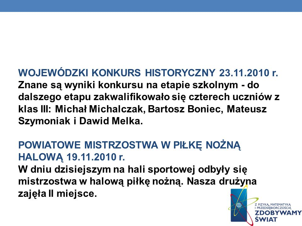 WOJEWÓDZKI KONKURS HISTORYCZNY 23. 11. 2010 r
