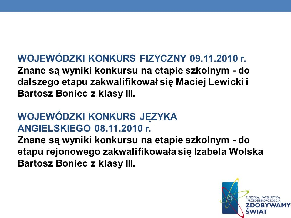 WOJEWÓDZKI KONKURS FIZYCZNY 09. 11. 2010 r