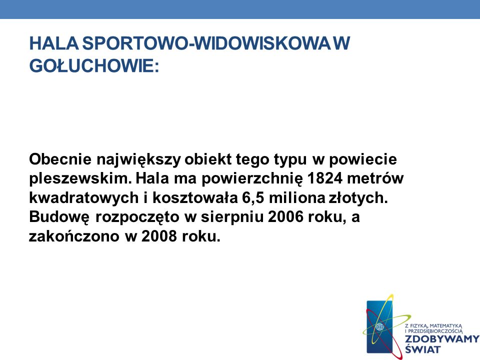 Hala sportowo-widowiskowa w gołuchowie: