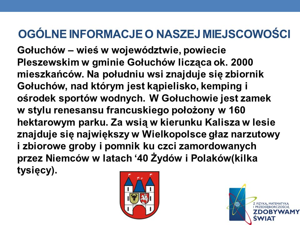Ogólne informacje o naszej miejscowości