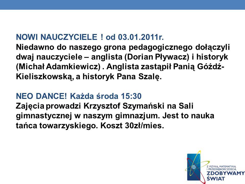 NOWI NAUCZYCIELE .od 03.01.2011r.