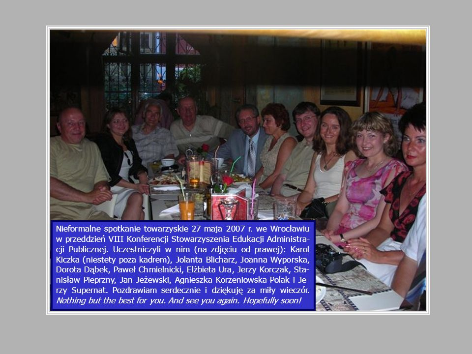 Nieformalne spotkanie towarzyskie 27 maja 2007 r