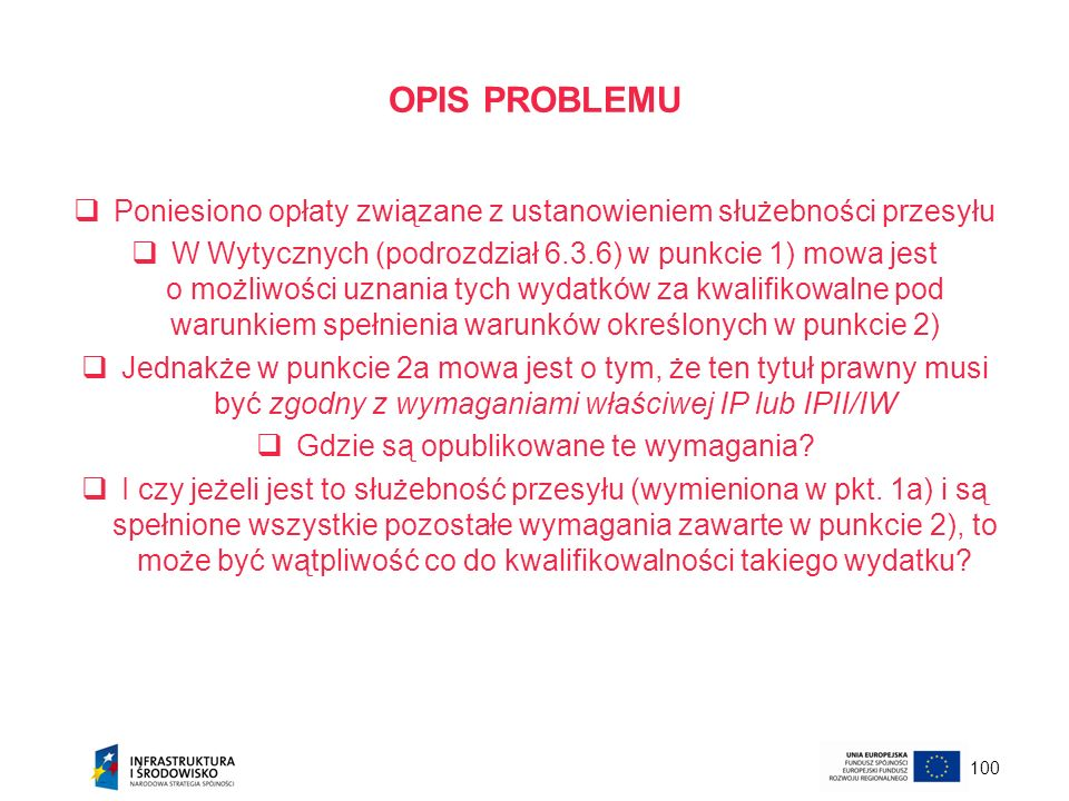 OPIS PROBLEMUPoniesiono opłaty związane z ustanowieniem służebności przesyłu.