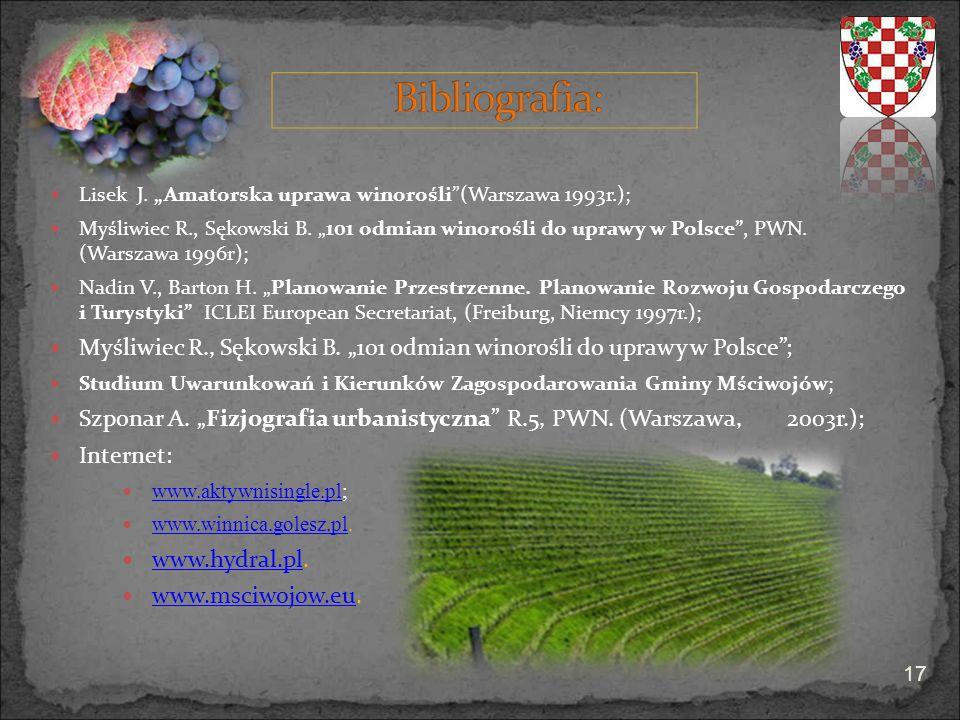 """Myśliwiec R., Sękowski B. """"101 odmian winorośli do uprawy w Polsce ;"""