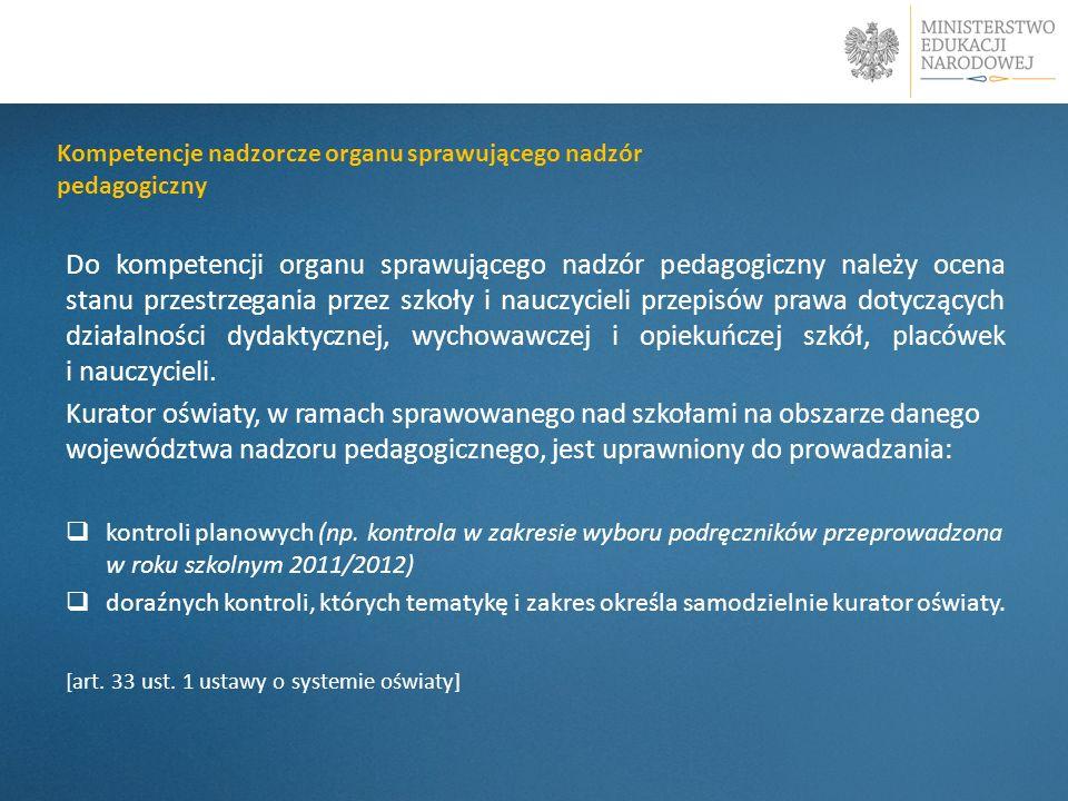 Kompetencje nadzorcze organu sprawującego nadzór pedagogiczny