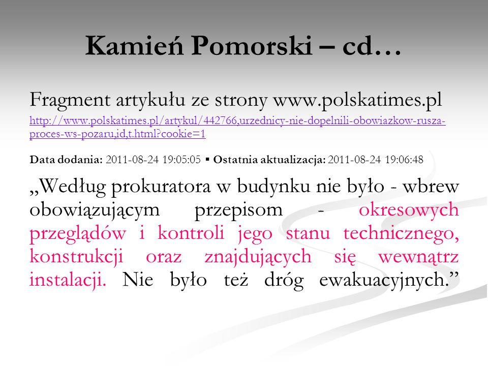 Kamień Pomorski – cd… Fragment artykułu ze strony www.polskatimes.pl