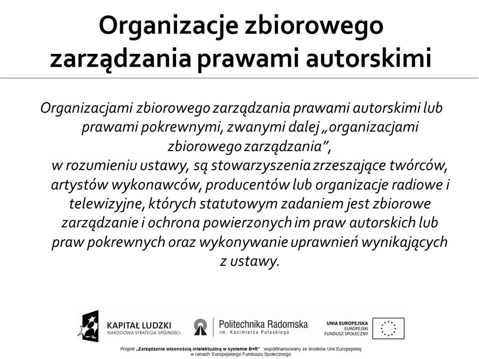 Organizacje zbiorowego zarządzania prawami autorskimi