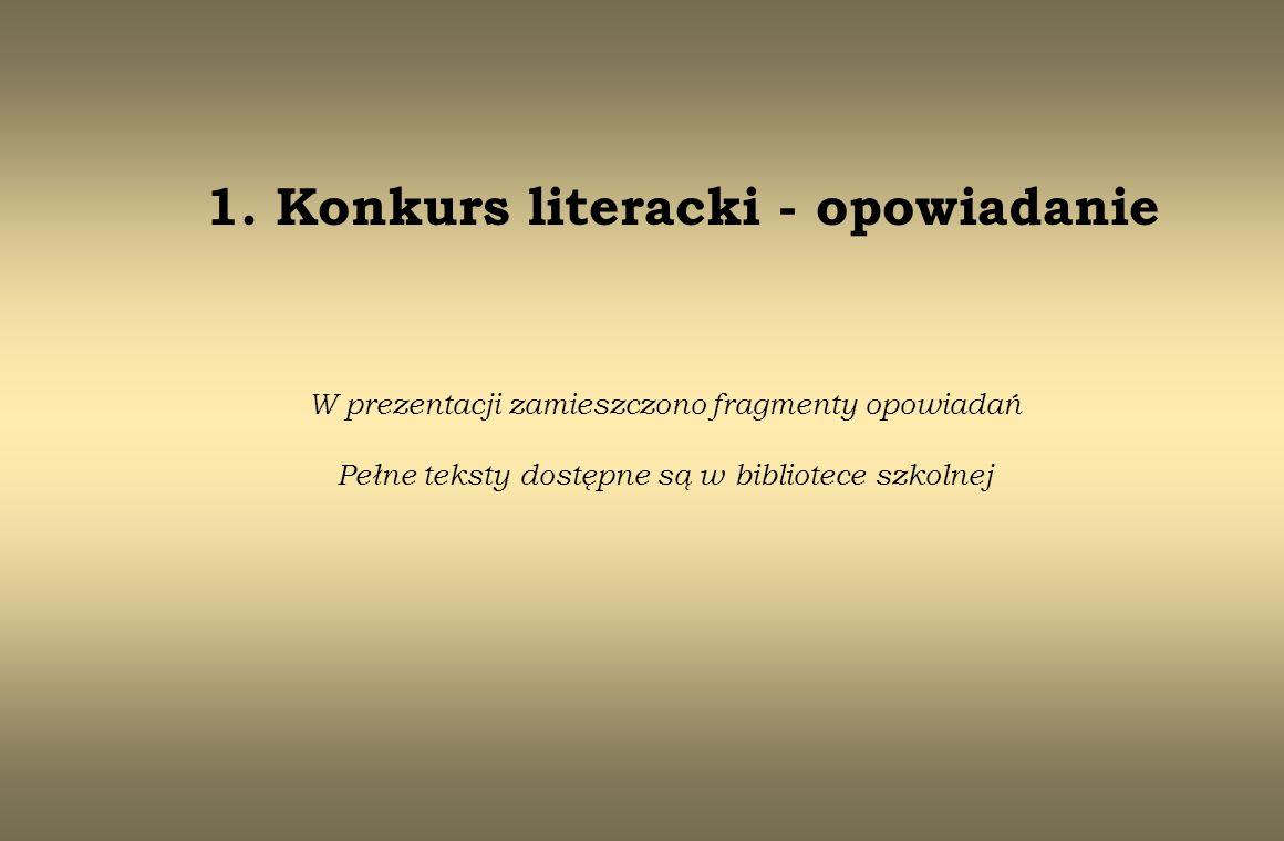 1. Konkurs literacki - opowiadanie