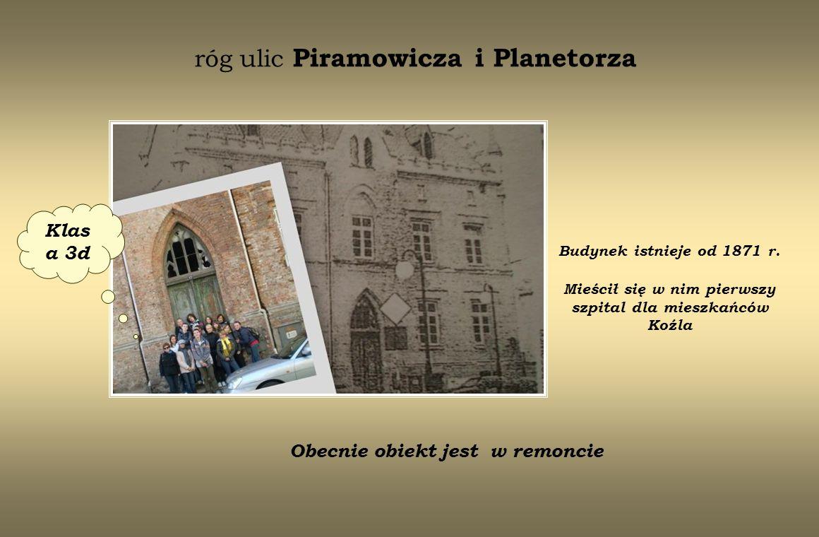 róg ulic Piramowicza i Planetorza