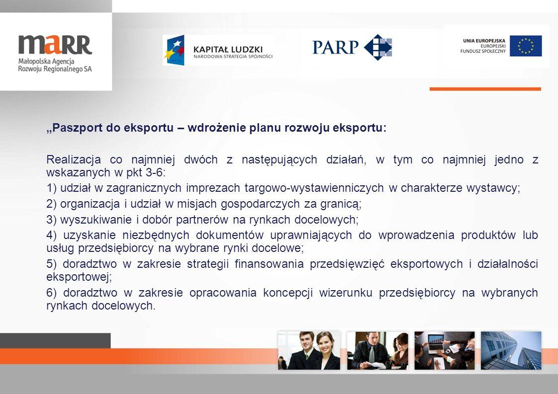 """""""Paszport do eksportu – wdrożenie planu rozwoju eksportu:"""