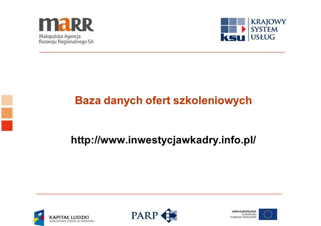 Baza danych ofert szkoleniowych http://www.inwestycjawkadry.info.pl/