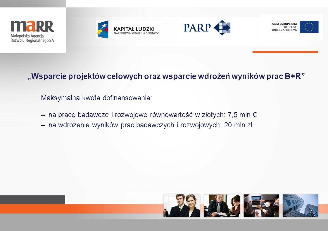 """""""Wsparcie projektów celowych oraz wsparcie wdrożeń wyników prac B+R"""