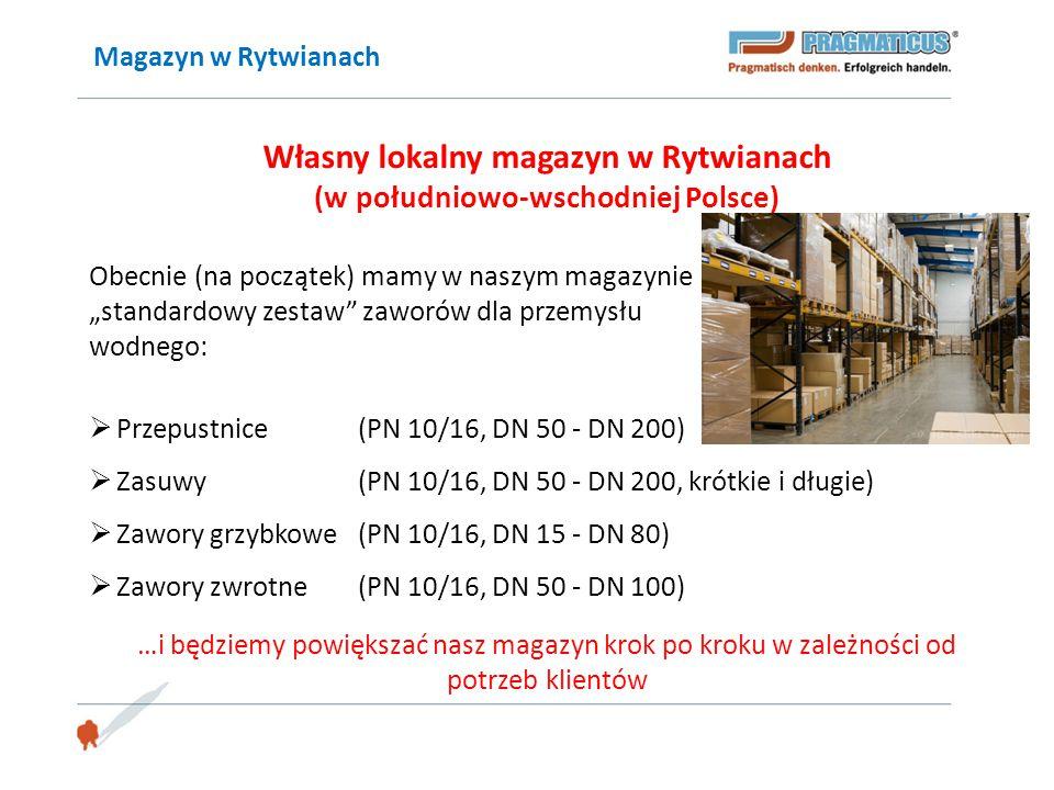 Własny lokalny magazyn w Rytwianach (w południowo-wschodniej Polsce)