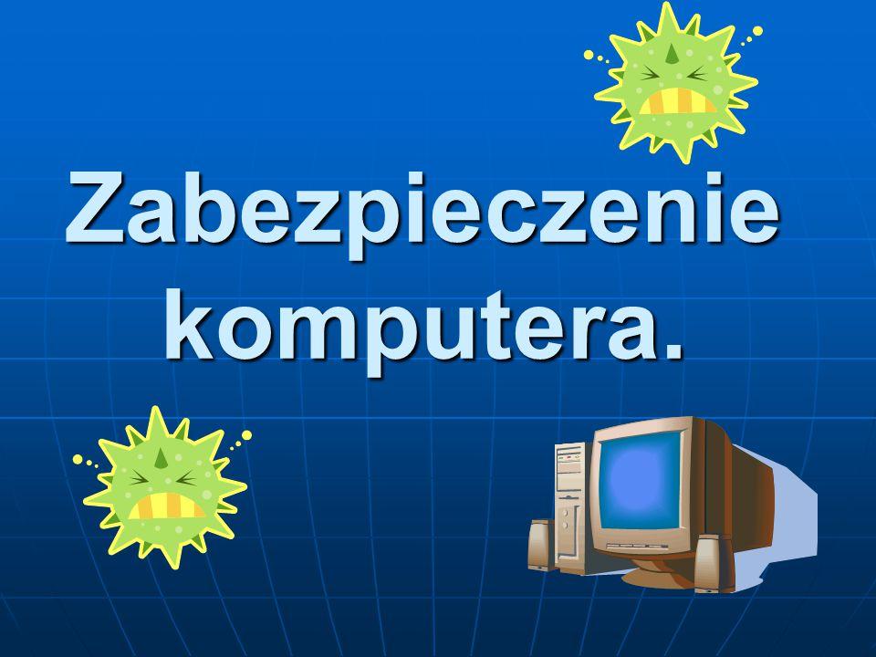 Zabezpieczenie komputera.