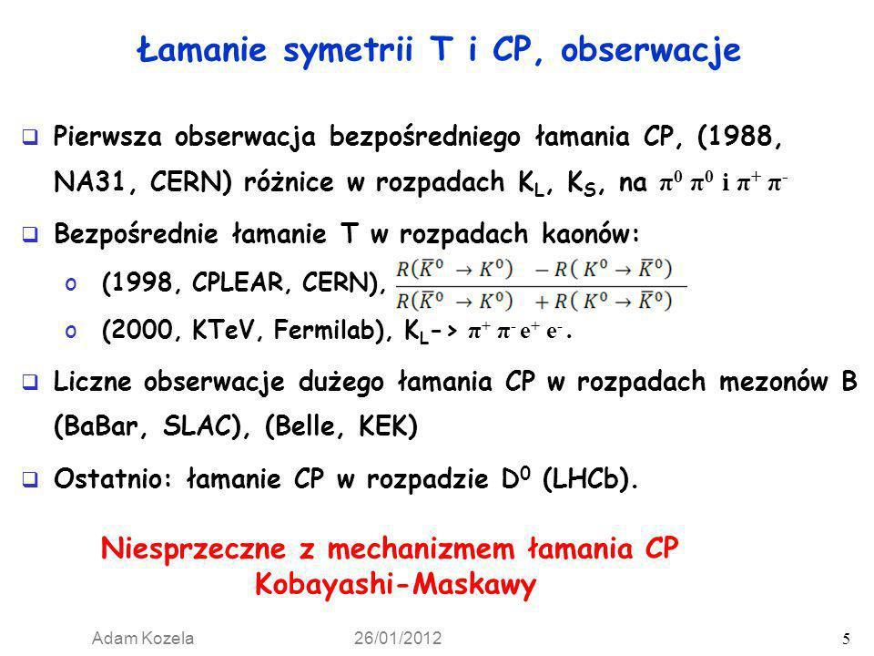 Łamanie symetrii T i CP, obserwacje