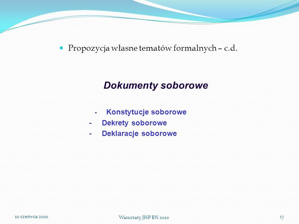 Propozycja własne tematów formalnych – c.d.