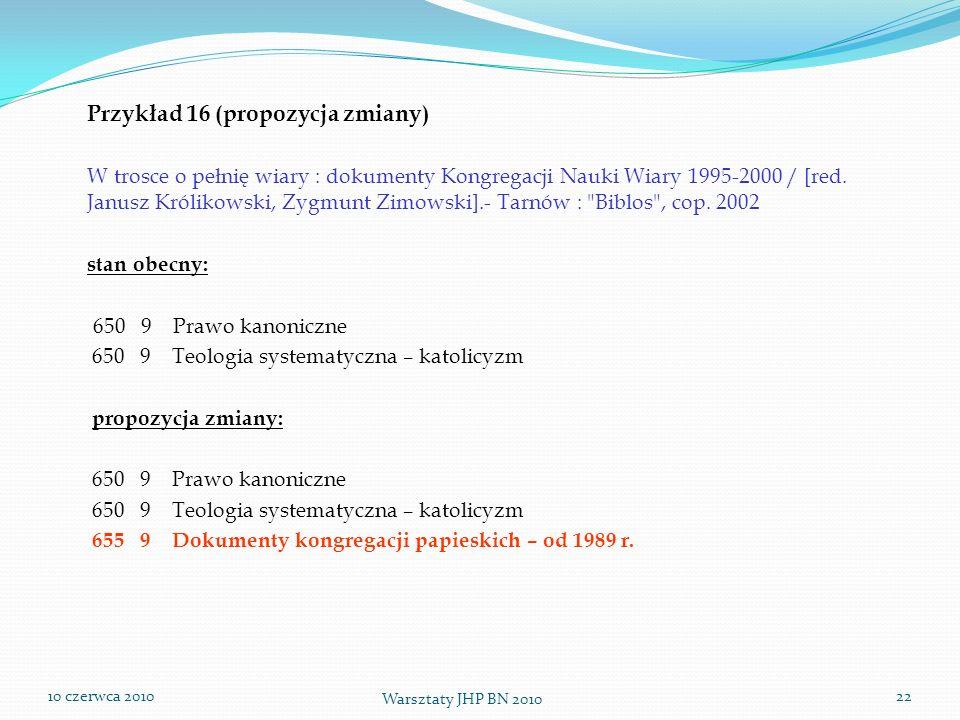 Przykład 16 (propozycja zmiany)