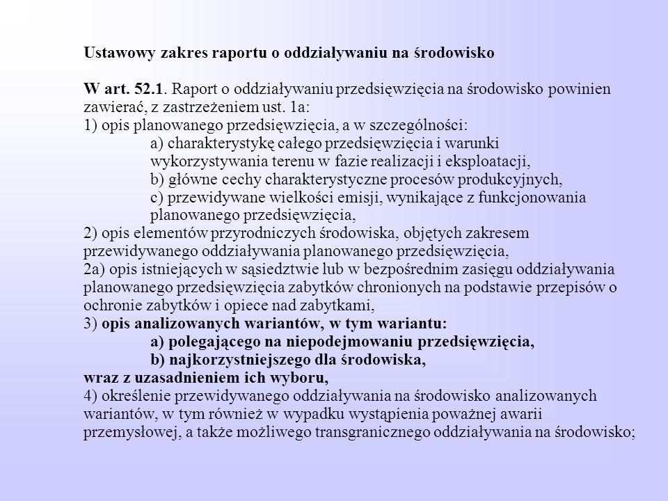 Ustawowy zakres raportu o oddziaływaniu na środowisko W art. 52. 1