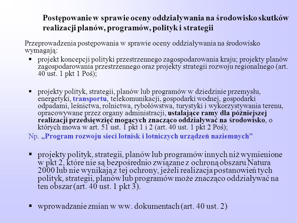 wprowadzanie zmian w ww. dokumentach (art. 40 ust. 2)