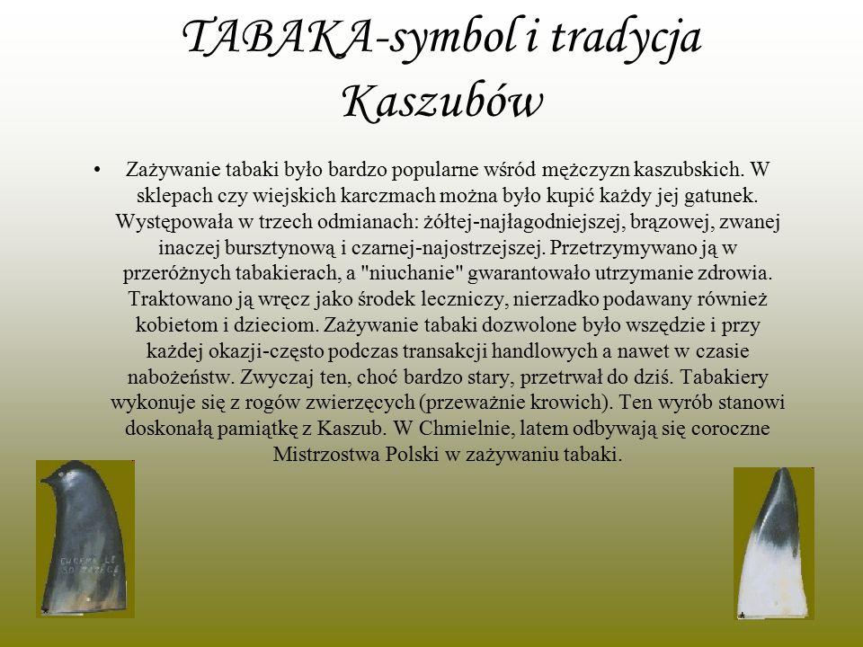 TABAKA-symbol i tradycja Kaszubów