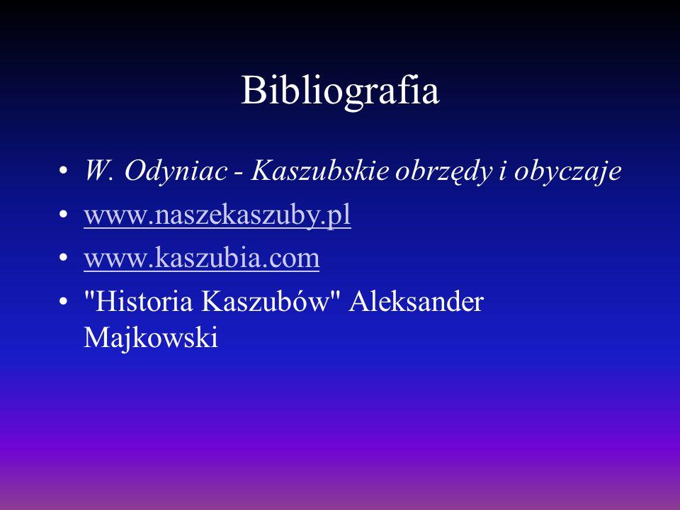 Bibliografia W. Odyniac - Kaszubskie obrzędy i obyczaje