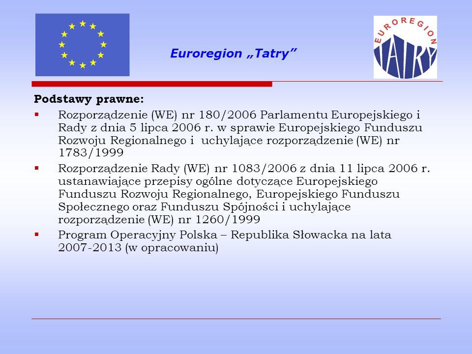 """Euroregion """"Tatry Podstawy prawne:"""