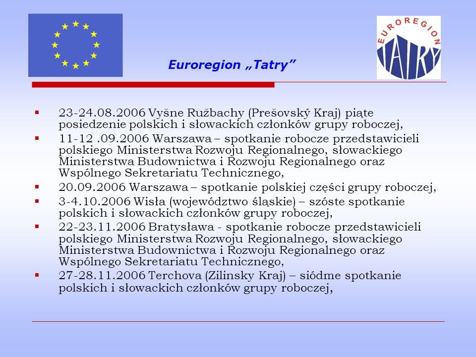 "Euroregion ""Tatry 23-24.08.2006 Vyšne Ružbachy (Prešovský Kraj) piąte posiedzenie polskich i słowackich członków grupy roboczej,"