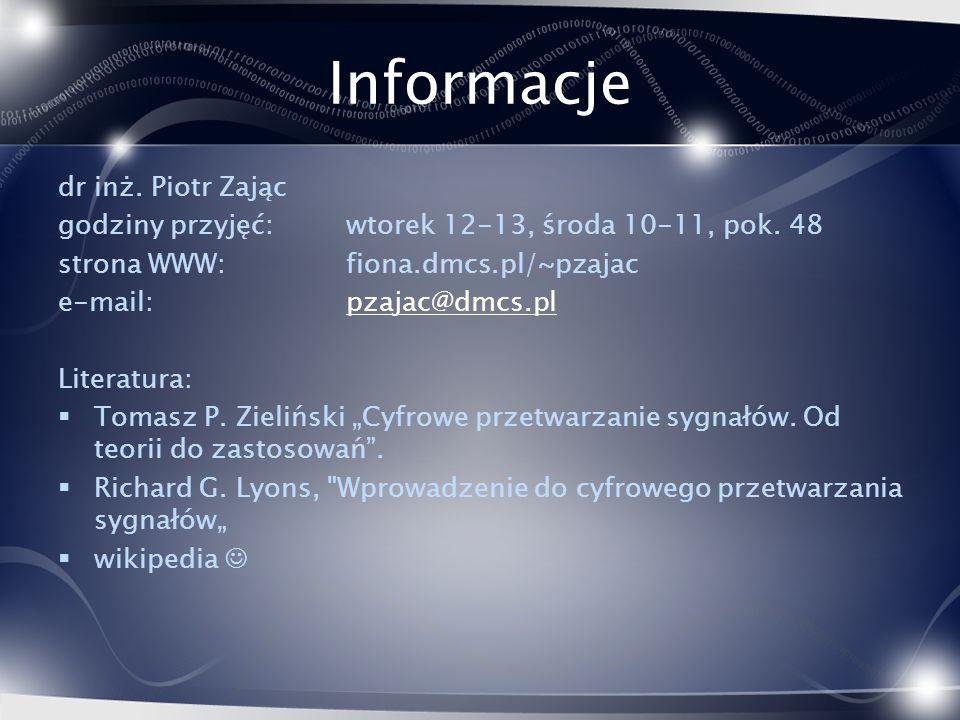Informacje dr inż. Piotr Zając