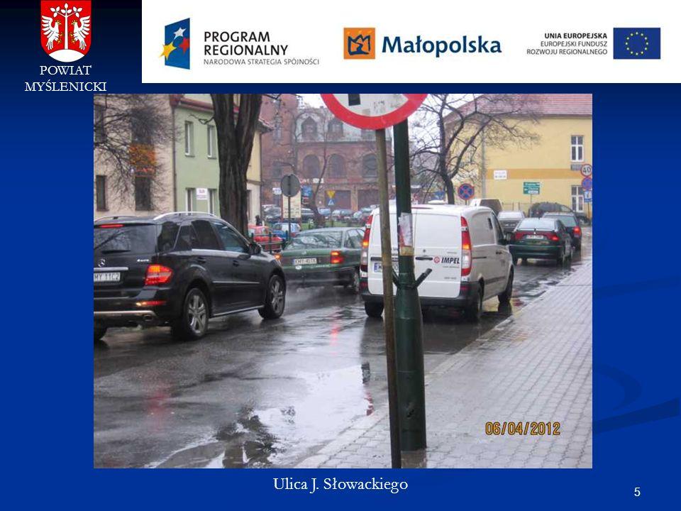 POWIAT MYŚLENICKI Ulica J. Słowackiego