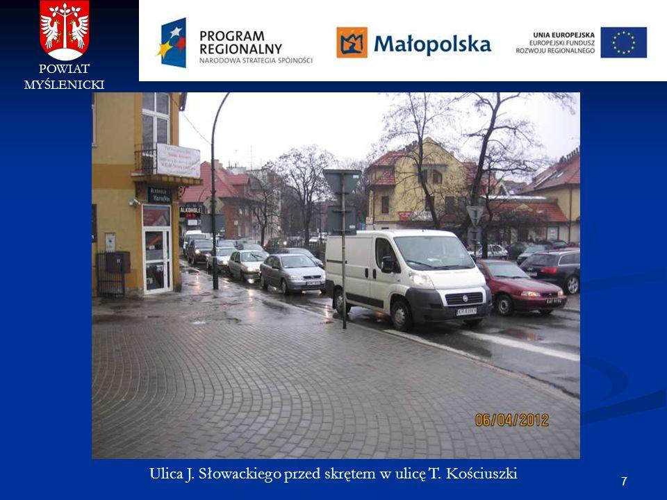 Ulica J. Słowackiego przed skrętem w ulicę T. Kościuszki