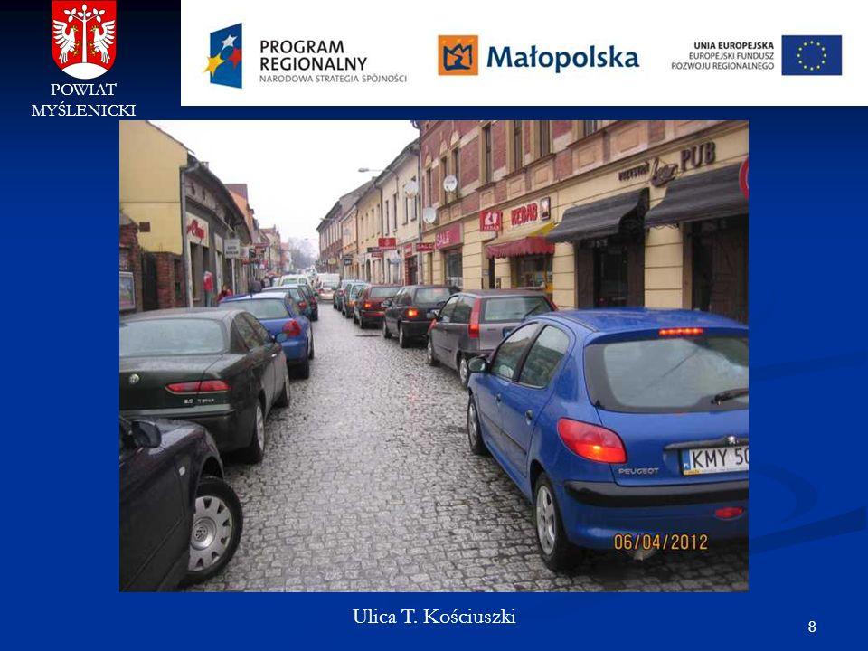POWIAT MYŚLENICKI Ulica T. Kościuszki