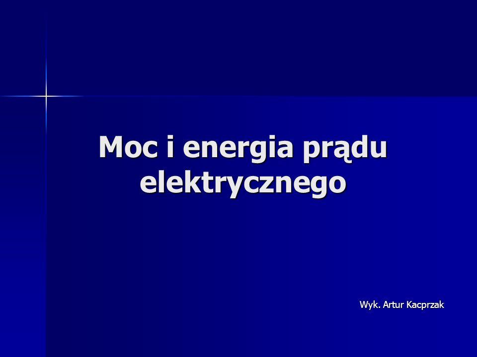 Moc i energia prądu elektrycznego