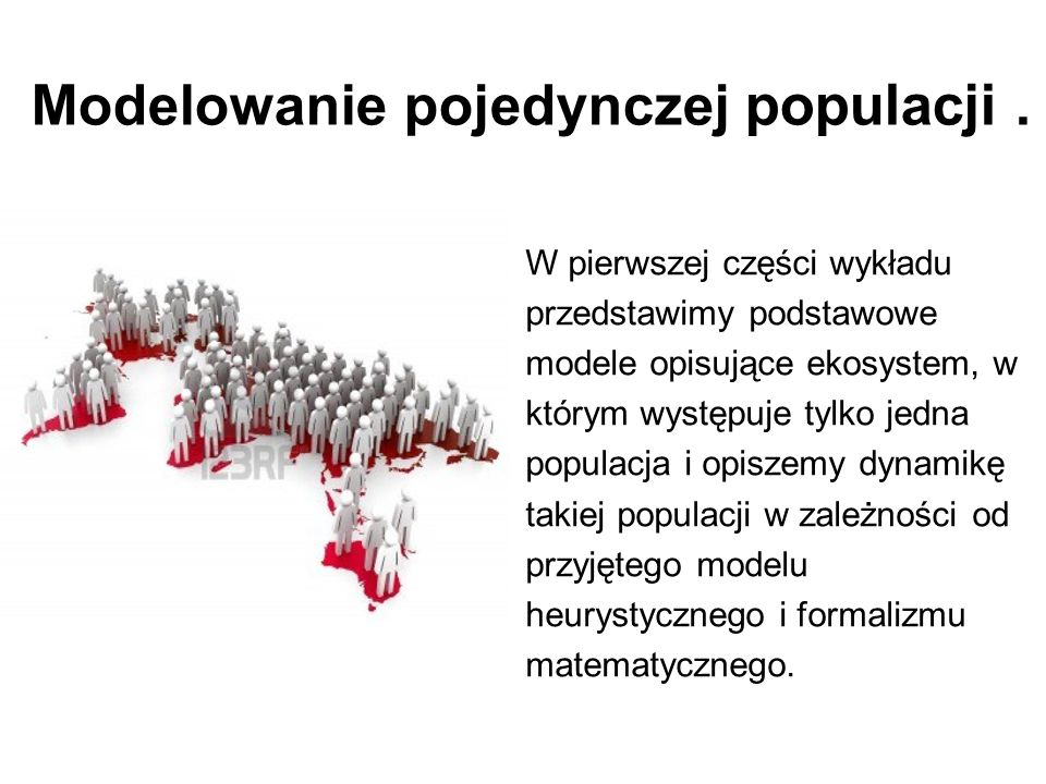Modelowanie pojedynczej populacji .