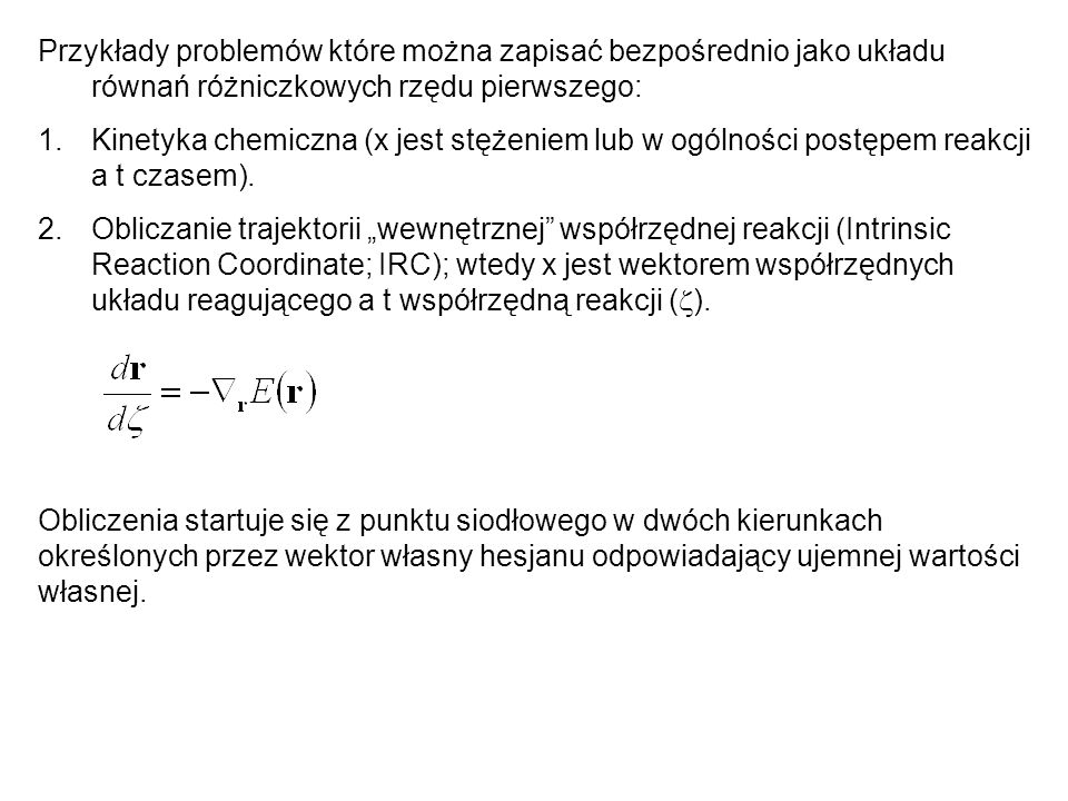 Przykłady problemów które można zapisać bezpośrednio jako układu równań różniczkowych rzędu pierwszego: