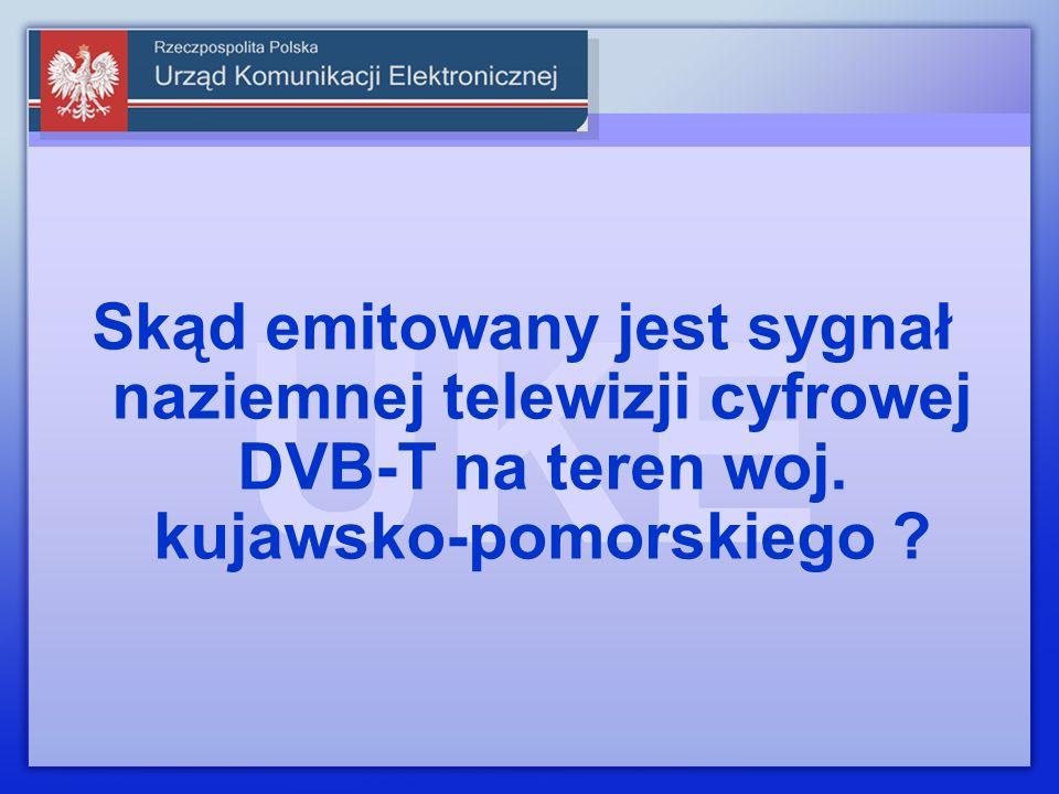 Skąd emitowany jest sygnał naziemnej telewizji cyfrowej DVB-T na teren woj. kujawsko-pomorskiego