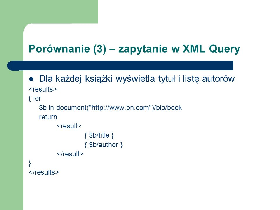 Porównanie (3) – zapytanie w XML Query