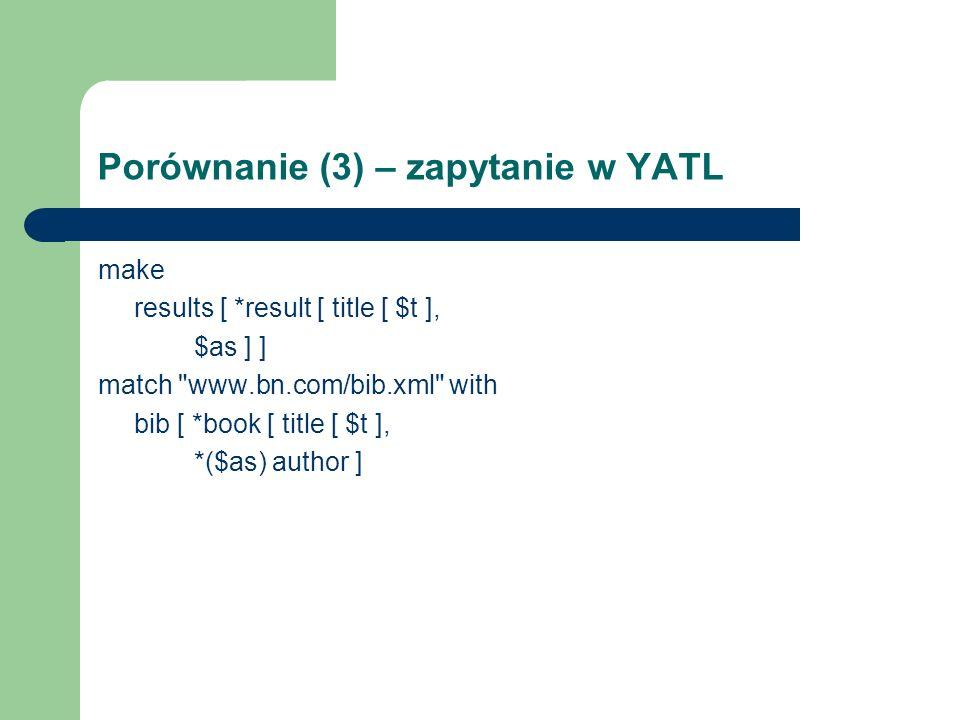 Porównanie (3) – zapytanie w YATL